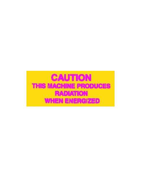 Silk Screened Sign Caution This Machine Produces Radiation CRE-18