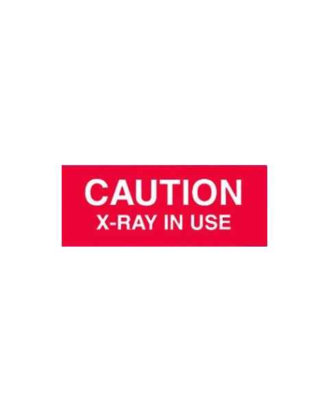 Techno Aide CXR-13E Silk Screened Sign Caution X-Ray in Use
