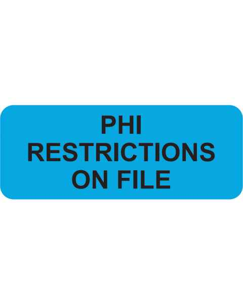 "PHI RESTRICTIONS ON FILE Label - Size 2 1/4""W x 7/8""H"