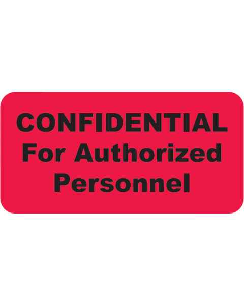 "CONFIDENTIAL FOR AUTHORIZED PERSONNEL Label - Size 2""W x 1""H"