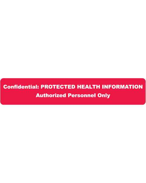 "CONFIDENTIAL PROTECTED HEALTH INFORMATION Label - Size 5 1/2""W x 1""H"