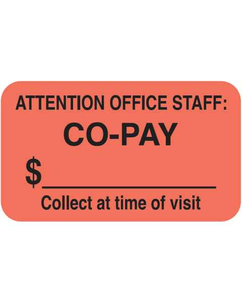 """ATTENTION OFFICE STAFF: CO-PAY Label - Size 1 1/2""""W x 7/8""""H"""