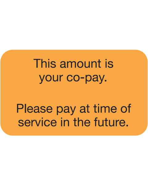 "THIS AMOUNT IS YOUR CO-PAY Label - Size 1 1/2""W x 7/8""H"