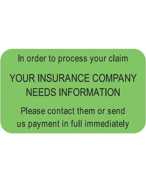 "IN ORDER TO PROCESS YOUR CLAIM Label - Size 1 1/2""W x 7/8""H"