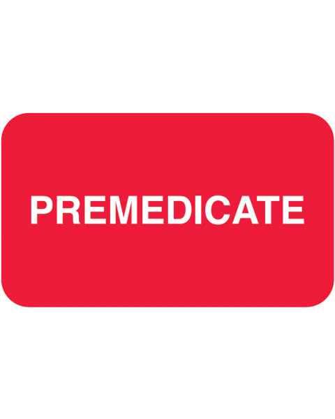 """PREMEDICATE Label - Size 1 1/2""""W x 7/8""""H"""