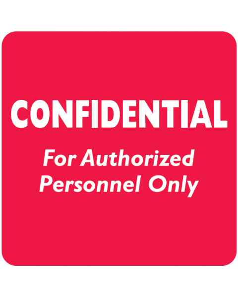 "CONFIDENTIAL FOR AUTHORIZED PERSONNEL ONLY Label - Size 2""W x 2""H"