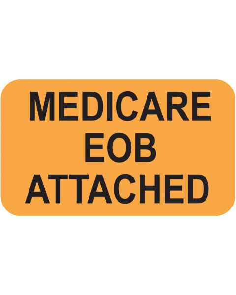 """MEDICARE EOB ATTACHED Label - Size 1 1/2""""W x 7/8""""H"""