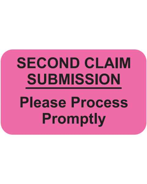 """SECOND CLAIM SUBMISSION Label - Size 1 1/2""""W x 7/8""""H"""