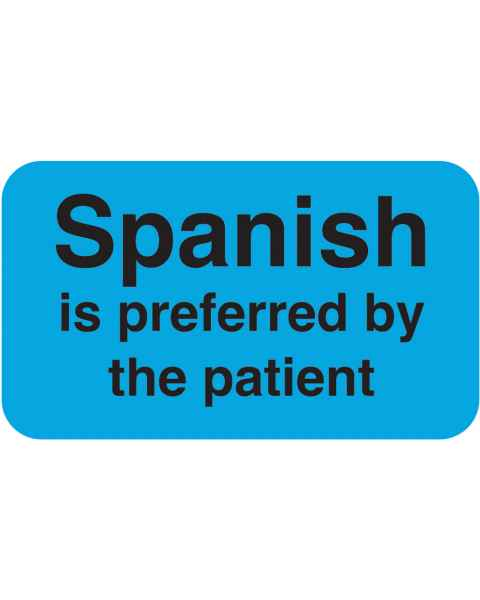 "SPANISH Is Preferred by The Patient Label - Size 1 1/2""W x 7/8""H"