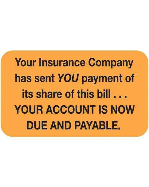 "YOUR INSURANCE COMPANY HAS SENT Label - Size 1 1/2""W x 7/8""H"
