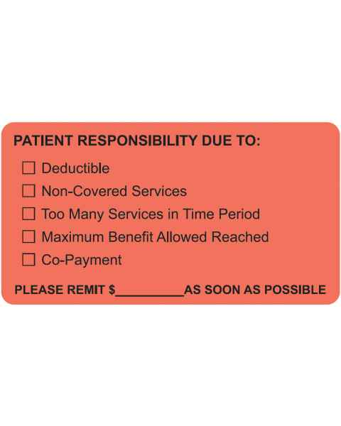 "PATIENT RESPONSIBILITY DUE TO Label - Size 3 1/4""W x 1 3/4""H"