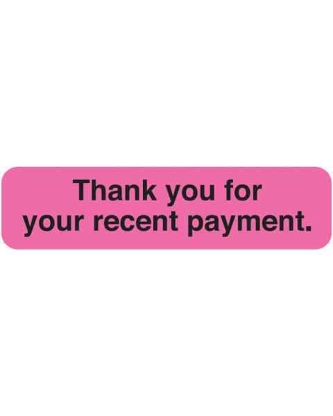 "THANK YOU FOR YOUR RECENT PAYMENT Label - Size 1 1/4""W x 5/16""H"