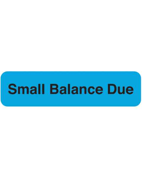 """SMALL BALANCE DUE Label - Size 1 1/4""""W x 5/16""""H"""