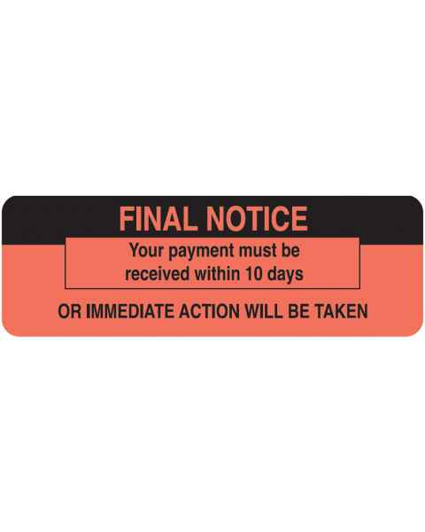 "FINAL NOTICE Label - Size 3""W x 1""H"