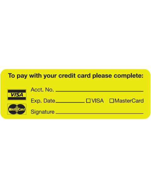 "TO PAY WITH YOUR CREDIT CARD PLEASE COMPLETE Label - Size 3""W x 1""H"