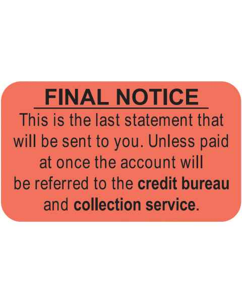 "FINAL NOTICE Label - Size 1 1/2""W x 7/8""H"