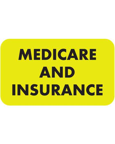 """MEDICARE AND INSURANCE Label - Size 1 1/2""""W x 7/8""""H"""