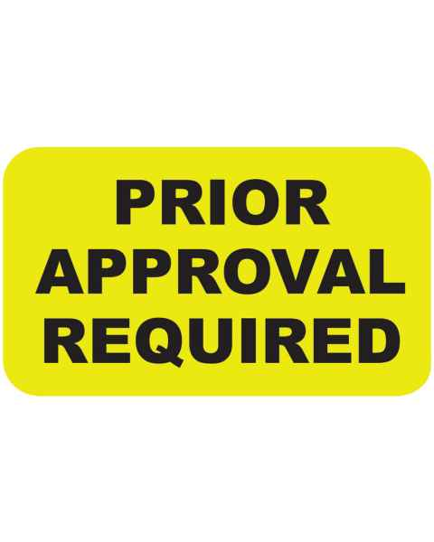 """PRIOR APPROVAL REQUIRED Label - Size 1 1/2""""W x 7/8""""H"""