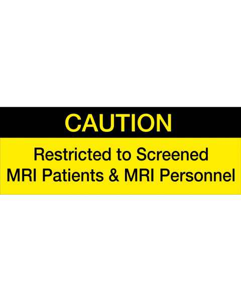 """Caution, Restricted to Screened MRI Patients and MRI Personnel"" Sticker"