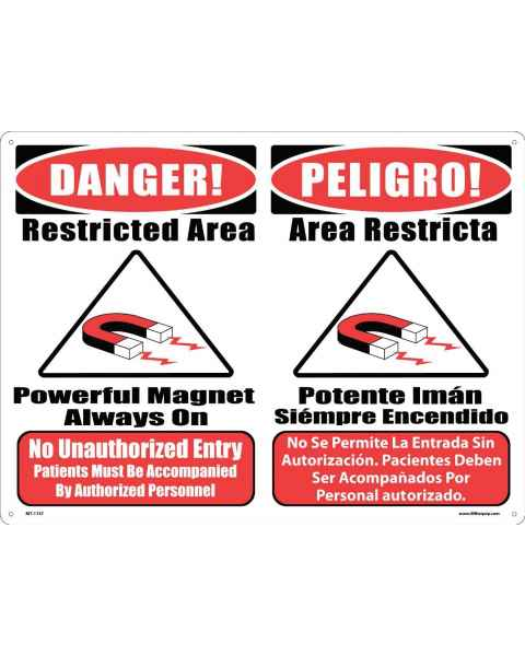 "MRI Safe Plastic Warning Sign - ""No Unauthorized Entry"" - Combination #2 - English/Spanish"