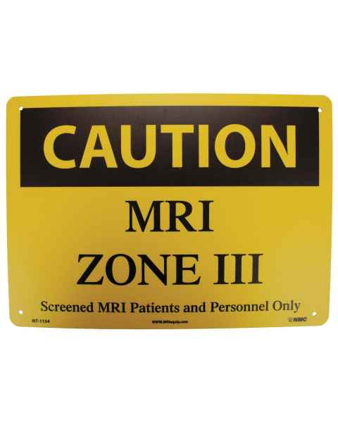 """Caution MRI Zone III Screened MRI Patients and Personnel Only"" Plastic Sign"