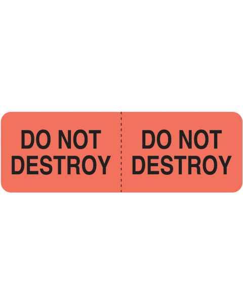 "DO NOT DESTROY Label - Size 3""W x 1""H"