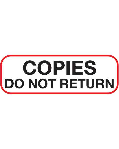 Copies Do Not Return Label