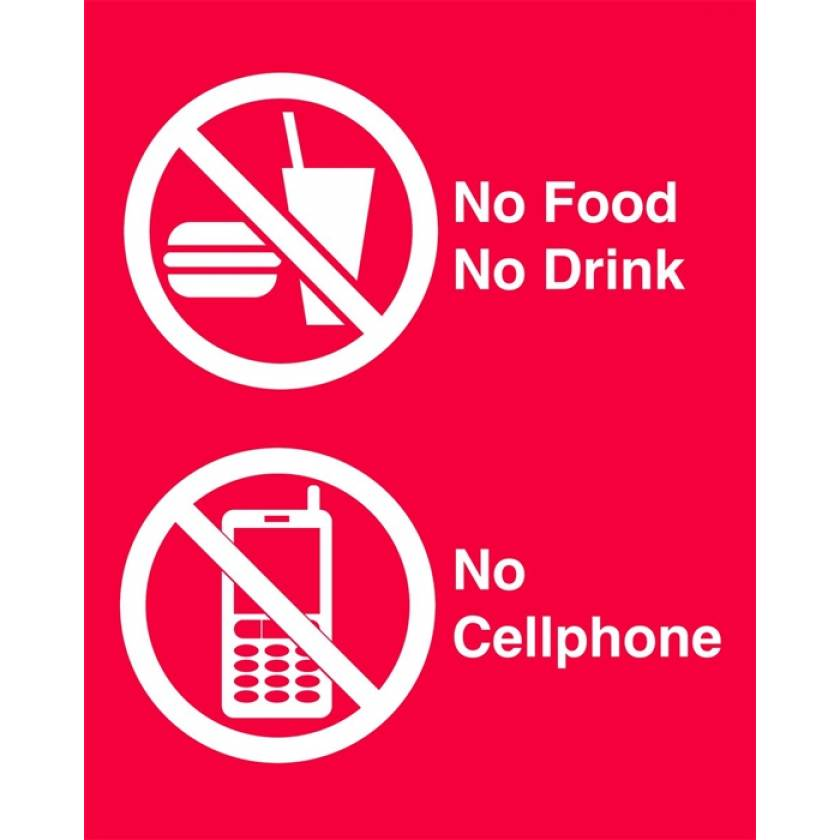 Silk Screened Sign No Food No Drink No Cellphone