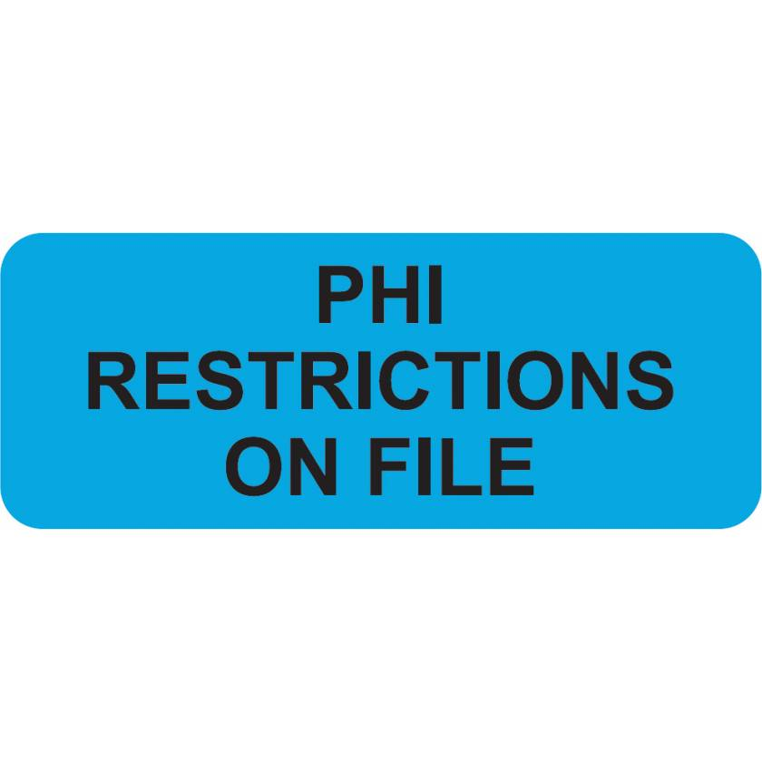 """PHI RESTRICTIONS ON FILE Label - Size 2 1/4""""W x 7/8""""H"""
