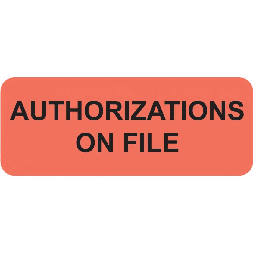 """AUTHORIZATIONS ON FILE Label - Size 2 1/4""""W x 7/8""""H"""