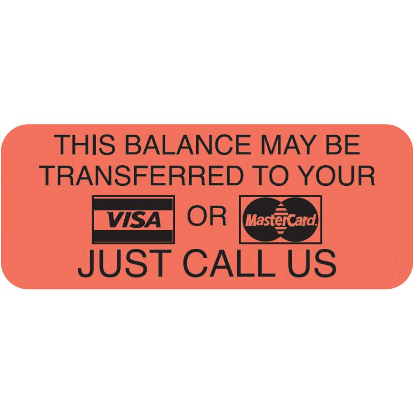 "THIS BALANCE MAY BE TRANSFERRED Label - Size 1 7/8""W x 3/4""H"