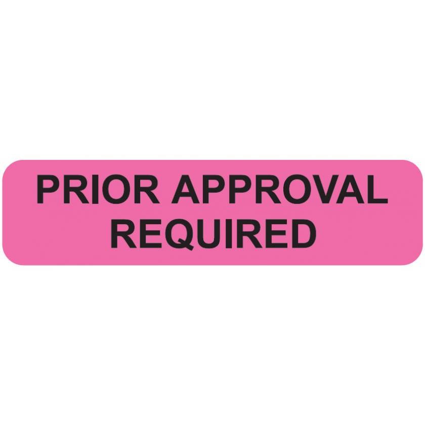"PRIOR APPROVAL REQUIRED Label - Size 1 1/4""W x 5/16""H"