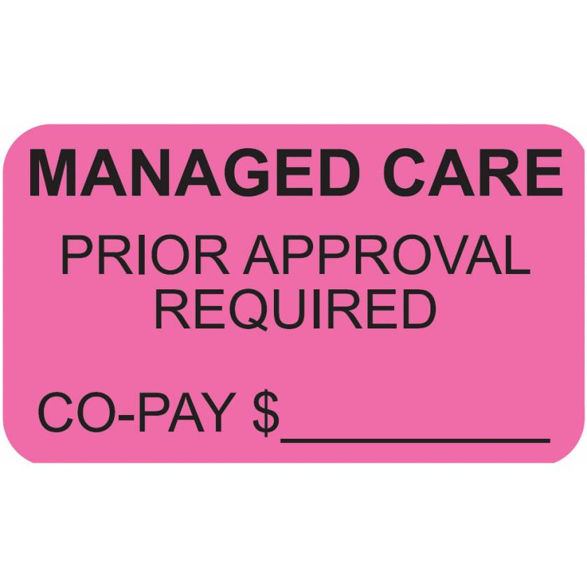 "MANAGED CARE PRIOR APPROVAL REQUIRED Label - Size 1 1/2""W x 7/8""H"