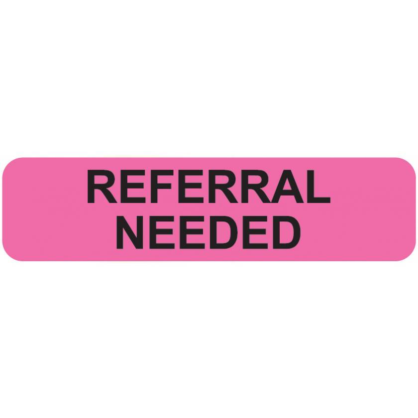 "REFERRAL NEEDED Label - Size 1 1/4""W x 5/16""H"