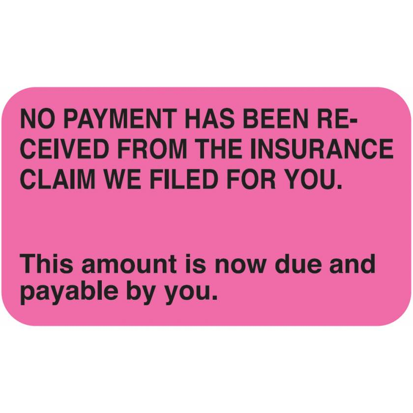 """NO PAYMENT HAS BEEN RECEIVED Label - Size 1 1/2""""W x 7/8""""H"""