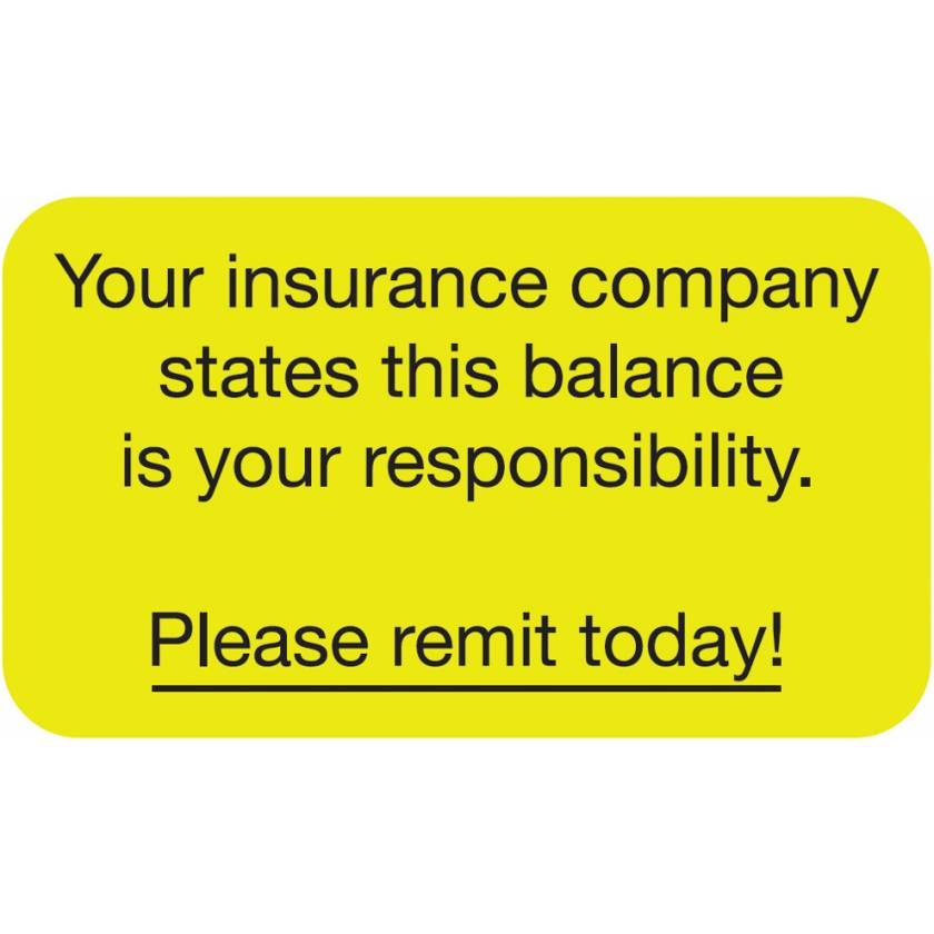 """YOUR INSURANCE COMPANY STATES THIS Label - Size 1 1/2""""W x 7/8""""H"""