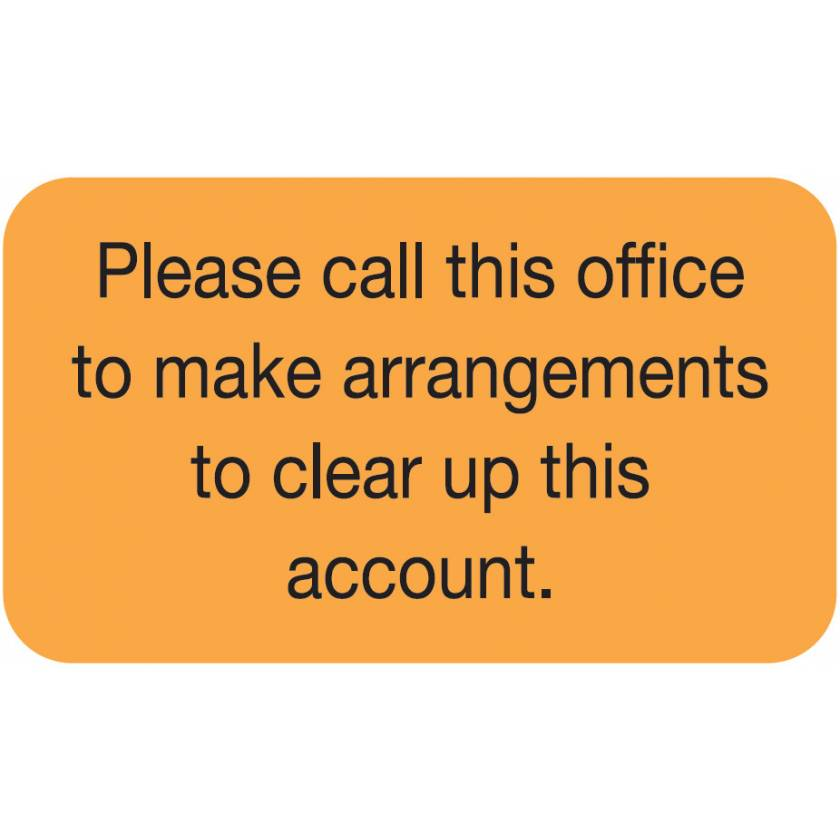 "PLEASE CALL THIS OFFICE Label - Size 1 1/2""W x 7/8""H"