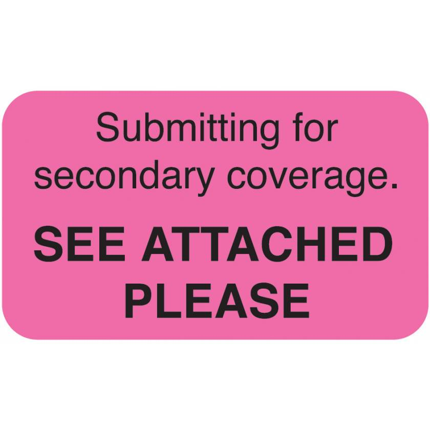 """SUBMITTING FOR SECONDARY COVERAGE Label - Size 1 1/2""""W x 7/8""""H"""