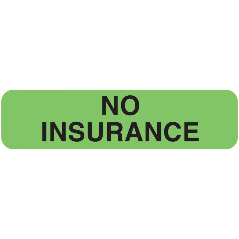 "NO INSURANCE Label - Size 1 1/4""W x 5/16""H"