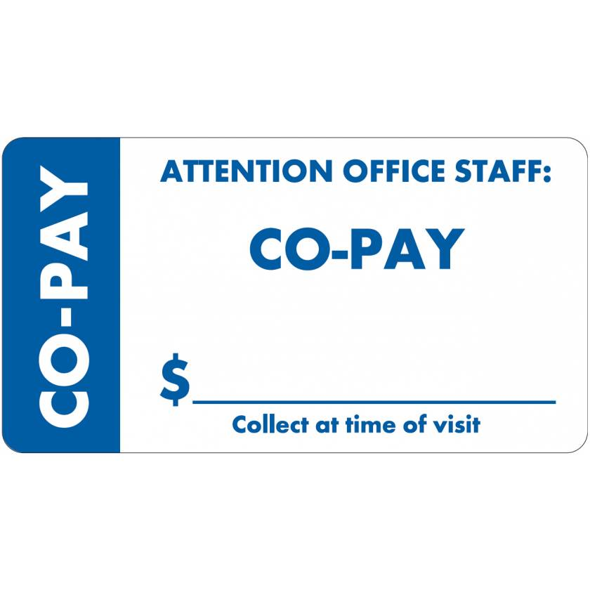 """ATTENTION OFFICE STAFF: CO-PAY Label - Size 3 1/4""""W x 1 3/4""""H - Wrap Around Style"""