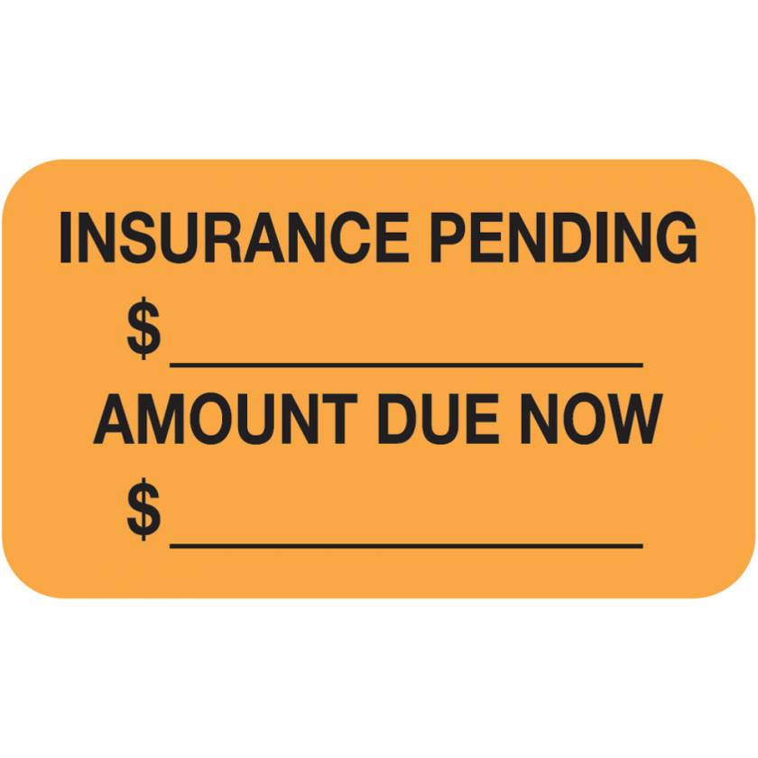"INSURANCE PENDING AMOUNT DUE NOW Label - Size 1 1/2""W x 7/8""H"