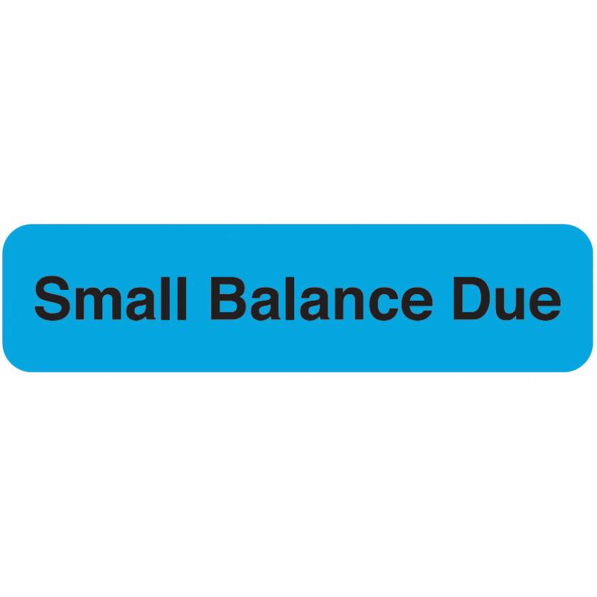 "SMALL BALANCE DUE Label - Size 1 1/4""W x 5/16""H"