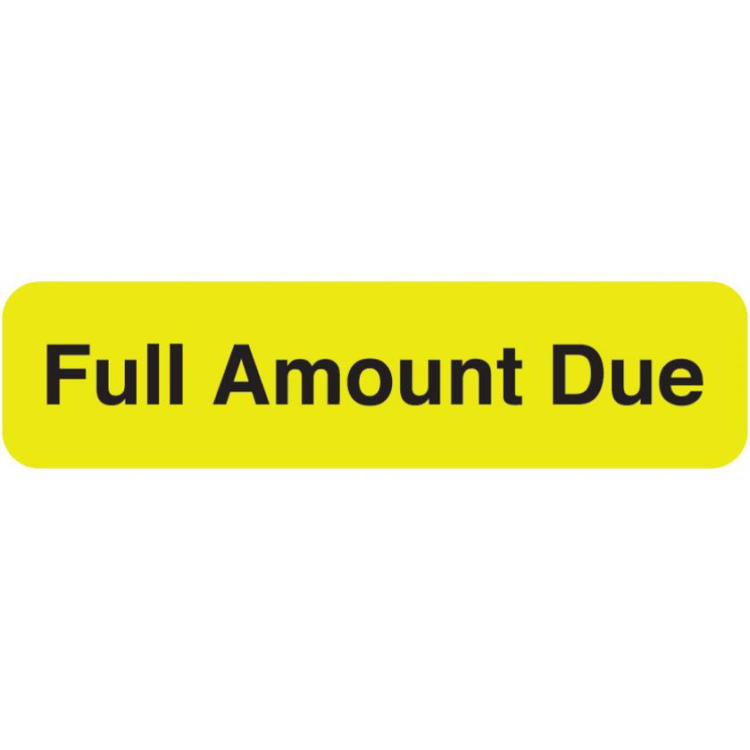 """FULL AMOUNT DUE Label - Size 1 1/4""""W x 5/16""""H"""