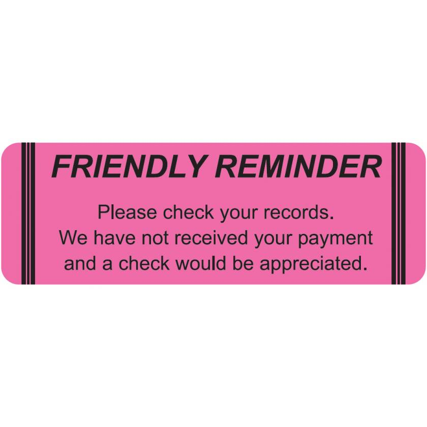 """FRIENDLY REMINDER PLEASE CHECK YOUR RECORDS Label - Size 3""""W x 1""""H"""