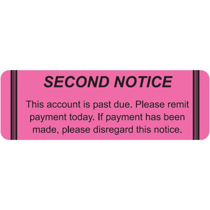 """SECOND NOTICE THIS ACCOUNT IS PAST DUE Label - Size 3""""W x 1""""H"""