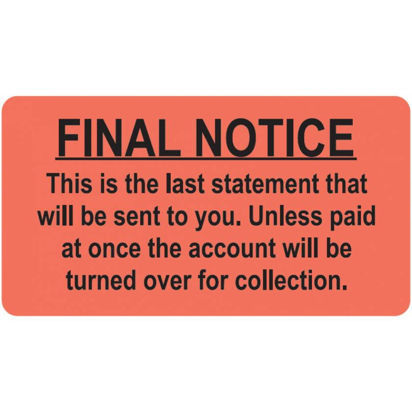 "FINAL NOTICE Label - Size 3 1/4""W x 1 3/4""H"