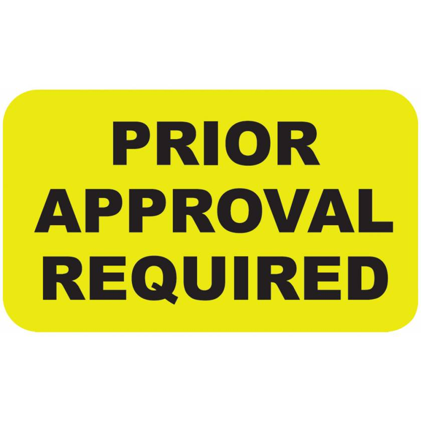 "PRIOR APPROVAL REQUIRED Label - Size 1 1/2""W x 7/8""H"