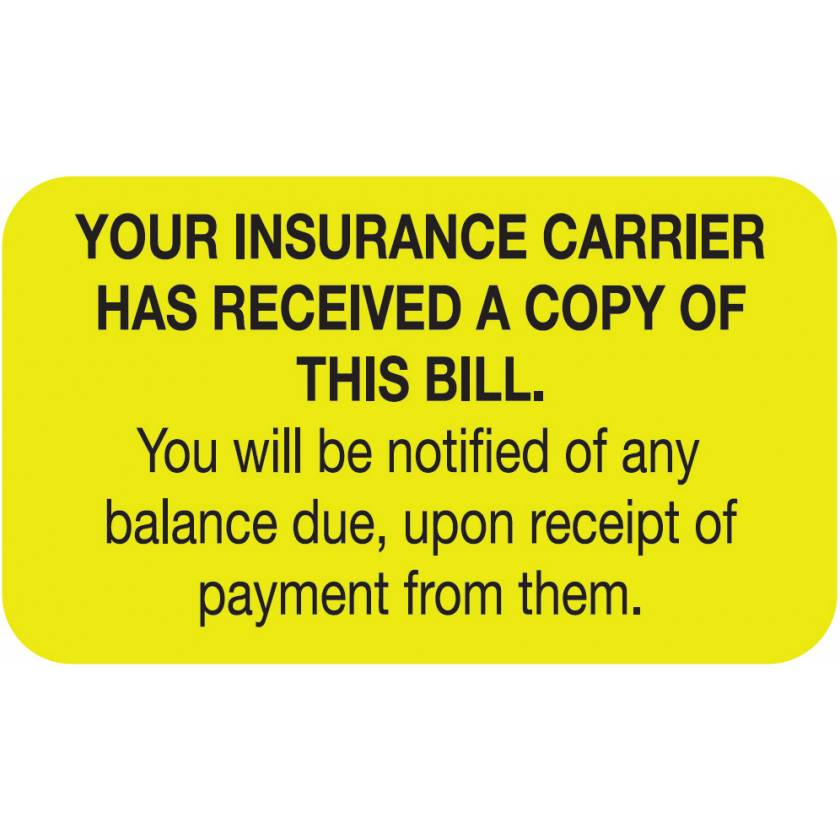 "YOUR INSURANCE CARRIER HAS RECEIVED Label - Size 1 1/2""W x 7/8""H"