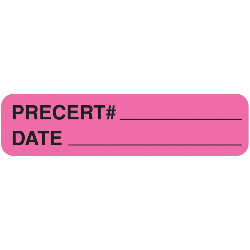 "PRECERT# DATE Label - Size 1 1/4""W x 5/16""H"