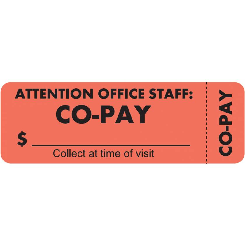 """ATTENTION OFFICE STAFF: CO-PAY Label - Size 3""""W x 1""""H - Wrap Around Style"""